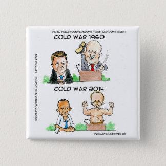 Badges Guerres froides de 1960 et de 2014 drôles
