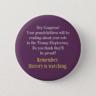 Badges Hé l'histoire du congrès observe