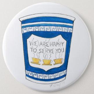 Badges Heureux de vous servir NYC bouton grec de tasse de