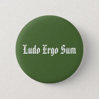 Badges I jeu, par conséquent je suis