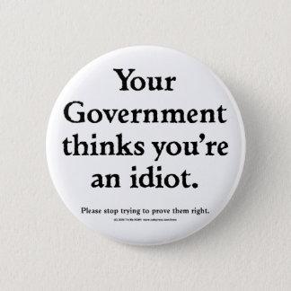 Badges Idiot de gouvernement