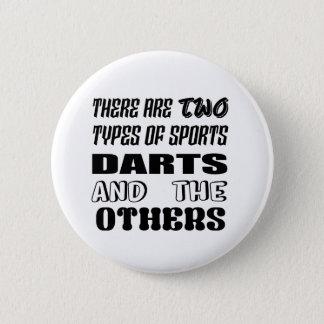 Badges Il y a deux types des dards et de d'autres de