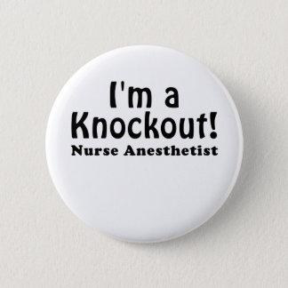 Badges Im un anesthésiste Knockout d'infirmière