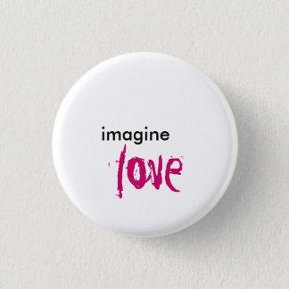 Badges imaginez, aimez