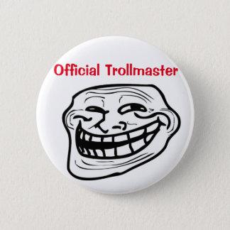 Badges Insigne de Trollmaster !