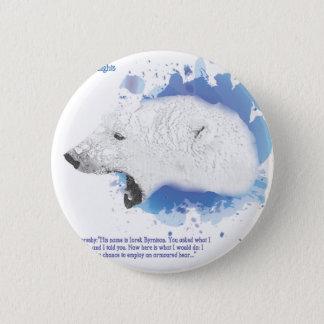 Badges Iorek, ours blindé de ses matériaux foncés