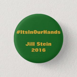 Badges #ItsInOurHands Jill Stein 2016