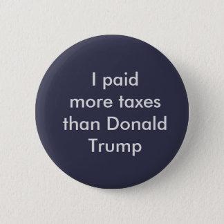 Badges J'ai payé plus d'impôts que le bouton de Donald