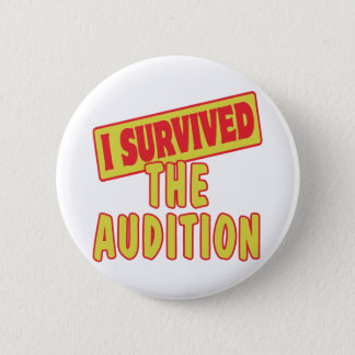 BADGES J'AI SURVÉCU À L'AUDITION