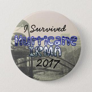 Badges J'ai survécu au bouton d'IRMA 2017 d'ouragan