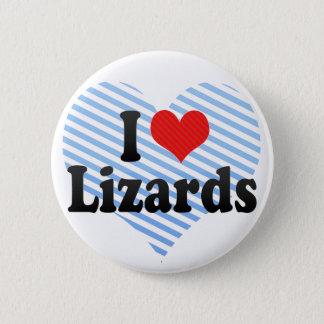 Badges J'aime des lézards