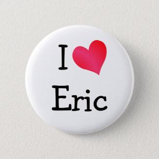 Badges J'aime Éric