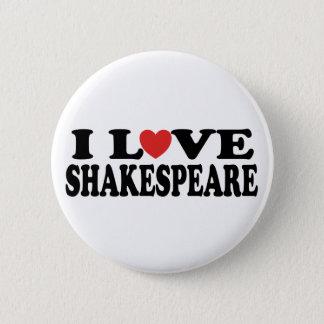 Badges J'aime le cadeau de Shakespeare