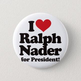 Badges J'aime Ralph Nader pour le président