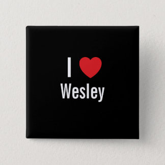 Badges J'aime Wesley