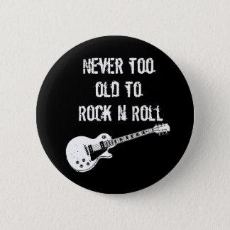 Badges Jamais trop vieux pour basculer le petit pain de N