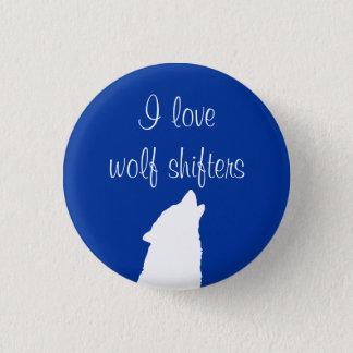 """Badges """"Je bouton aime de loup embrayages"""""""