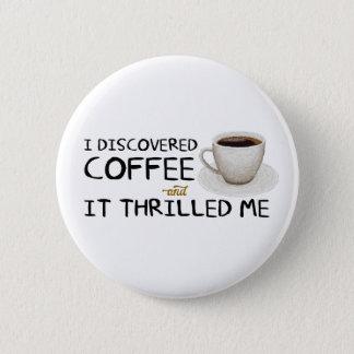 """Badges """"Je bouton standard ai découvert café"""""""