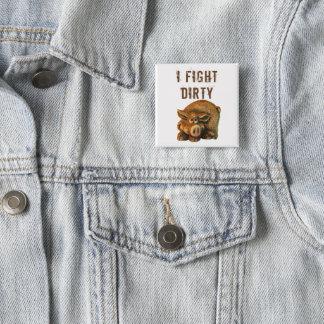 Badges Je combats le porc mignon sale