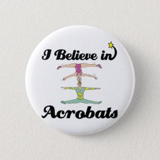 Badges je crois en acrobates