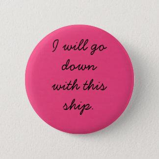 Badges Je descendrai avec ce bateau