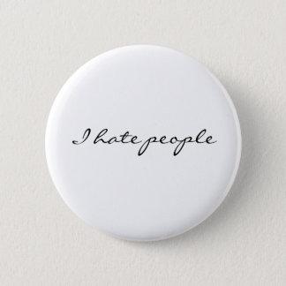 Badges Je déteste des personnes