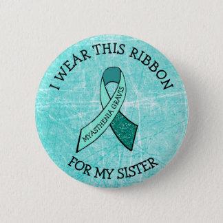 Badges Je porte ce ruban pour mon bouton de MG de soeur