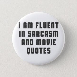 Badges Je suis à l'aise dans des citations de sarcasme et