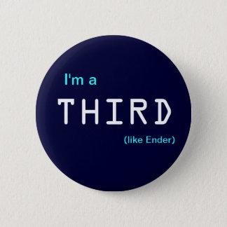 Badges Je suis a, les TROISIÈME, (comme Ender)
