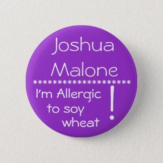 Badges Je suis allergique au bouton d'allergie de blé de