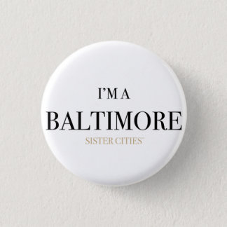 "Badges ""Je suis bouton de Baltimore"""