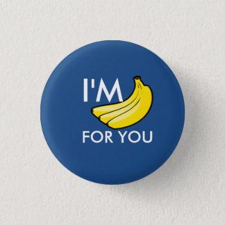 Badges Je suis des bananes pour vous