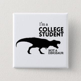 Badges Je suis un étudiant universitaire, pas un