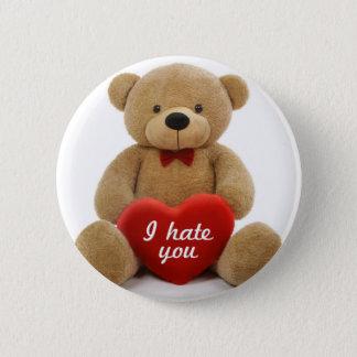 """Badges """"Je vous déteste"""" ours de nounours mignon tenant"""