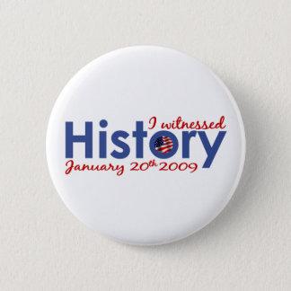 Badges J'étais témoin de l'histoire 1-20-09