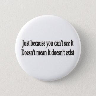 Badges Juste parce que vous ne pouvez pas le voir bouton
