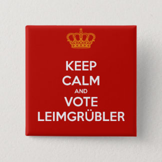 Badges Keep Calm and VOTE Leimgrübler (bouton goupille