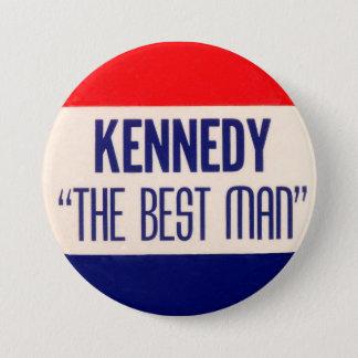 """Badges Kennedy """"le meilleur homme """""""