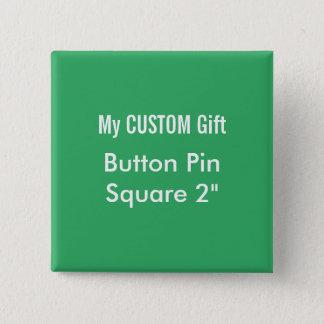 """Badges La coutume a imprimé 2"""" VERT carré de Pin"""