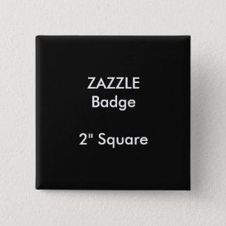 """Badges La coutume de ZAZZLE a imprimé 2"""" NOIR carré"""