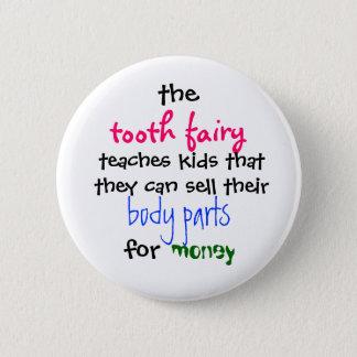 Badges , la fée de dent, enseigne des enfants que le