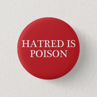Badges La haine est petit bouton de régulier-police de