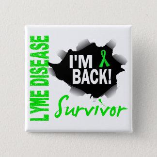 Badges La maladie de Lyme du survivant 7