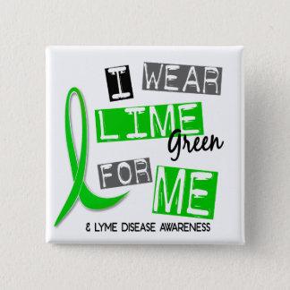 Badges La maladie de Lyme je porte le vert de chaux pour