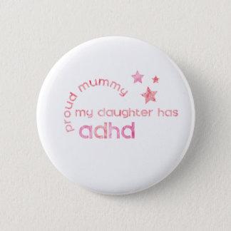 Badges La maman fière ma fille a le TDAH