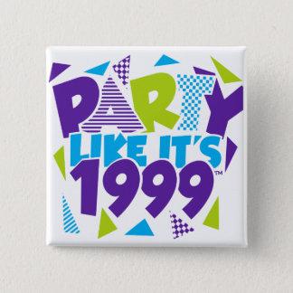 Badges La partie comme elle est 1999® - bouton - la