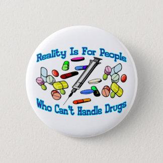 Badges La réalité est pour des personnes