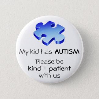 """Badges La sensibilisation sur l'autisme """"mon enfant Pin a"""