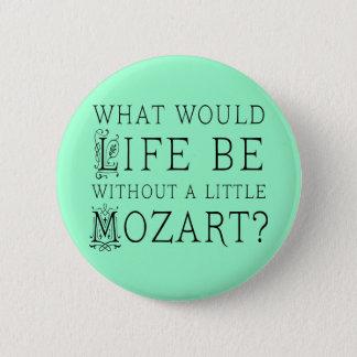 Badges La vie drôle sans pièce en t de cadeau de musique