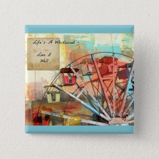 """Badges La """"vie est Pin de bouton de roue de Ferris d'un"""